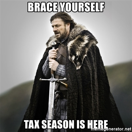 Brace yourself tax season is here